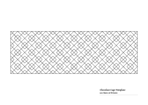 Chocolate Cage Template